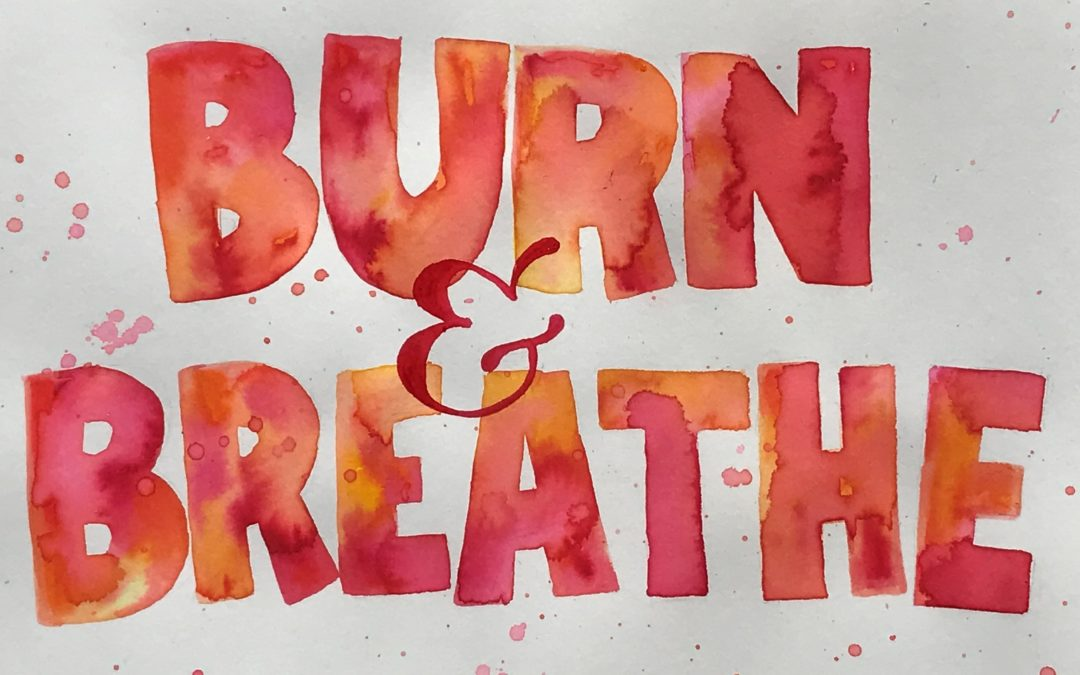 Burn and Breathe – Zoom Church