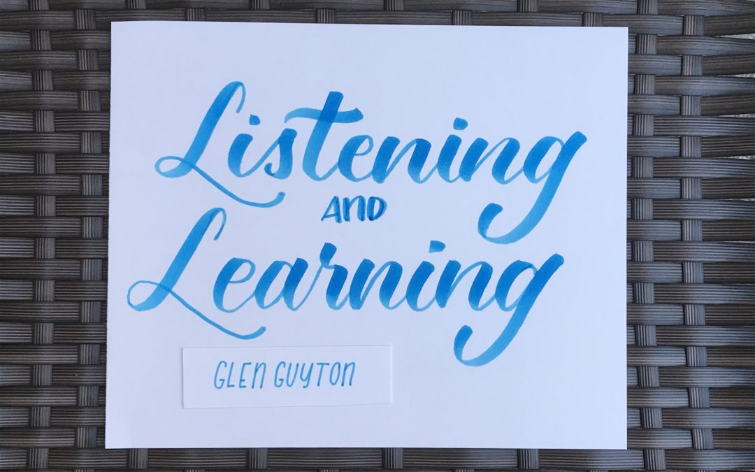 Listening & Learning: Glen Guyton