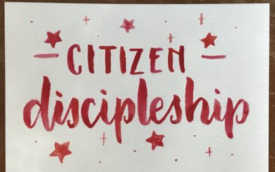 Citizen Discipleship