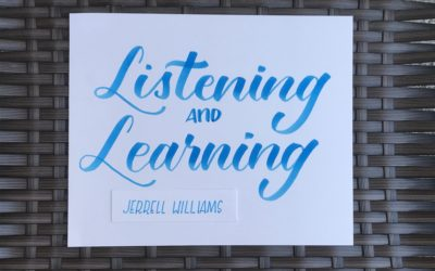 Listening & Learning: Jerrell Williams